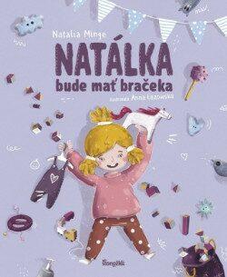 Natálka bude mať bračeka - Minge Natalia