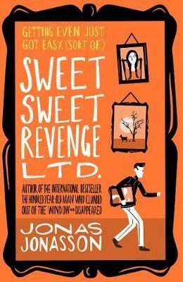 Sweet Sweet Revenge - Jonas Jonasson