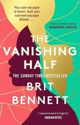 The Vanishing Half : Longlisted for the Women´s Prize 2021 - Bennett Brit