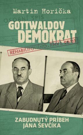 Gottwaldov demokrat - Martin Horička