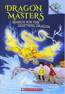 Search for the Lightning Dragon: A Branches Book (Dragon Masters #7), 7 - West Tracey