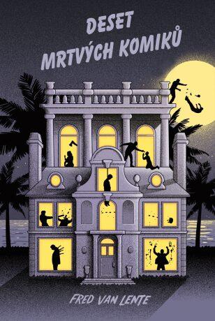 Deset mrtvých komiků - tajemné vraždy - Fred Van Lente
