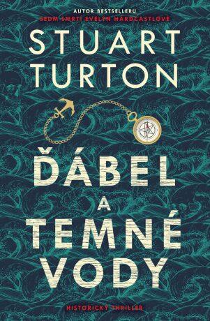 Ďábel a temné vody - Stuart Turton