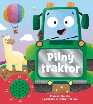 Knížka do ouška: Pilný traktor -