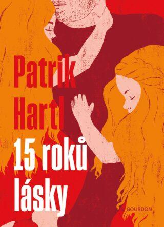 15 roků lásky - Patrik Hartl