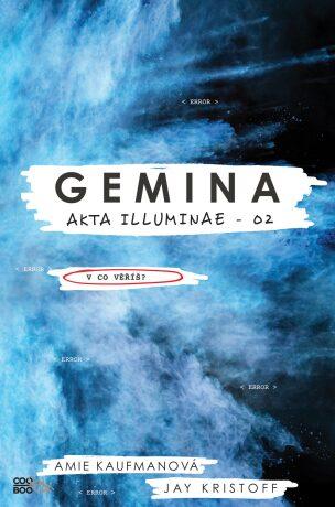 Gemina - Amie Kaufmanová, Jay Kristoff