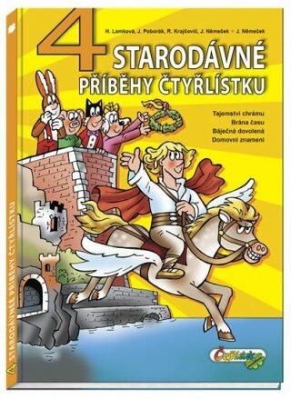 4 starodávné příběhy čtyřlístku - Kolektiv