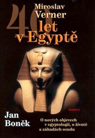 40 let v Egyptě - Miroslav Verner