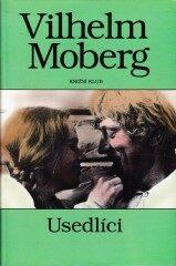 Usedlíci - Vilhelm Moberg