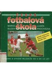 Česká fotbalová škola - Luděk Procházka, Mario Buzek