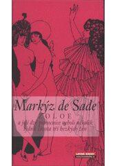 ZOLOE a její dvě pomocnice - D. A. F. markýz de Sade