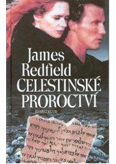 PDK: Celestinské proroctví - James Redfield