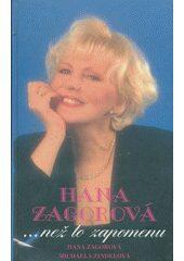 Než to zapomenu - Hana Zagorová