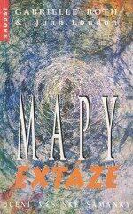 Mapy extáze - John Loudon, Gabrielle Rothová