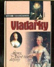 Vladařky - ženy,které tvořily - Fusseneggerová