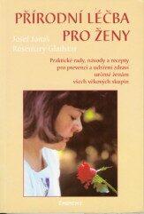 Přírodní léčba pro ženy - Josef Jonáš