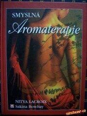 Smyslná Aromaterapie - Nitya Lacroix