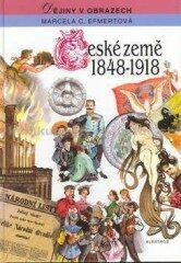České země 1848 - 1918 - Marcela Efmertová
