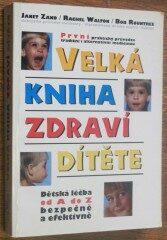 Velká kniha zdraví dítěte -