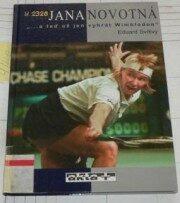Jana Novotná...a teď už jen vyhrát Wimbledon - Eduard Svítivý