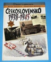 Československo 1938 - 1945 - Pavel Augusta