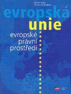 EU evropské právní prostředí - Martin Janků