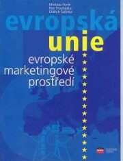 EU evropské marketingové pros. - Miroslav Foret, Oldřich Šašinka