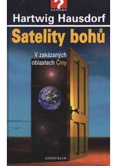 Satelity bohů - Hartwig Hausdorf, Peter Krassa
