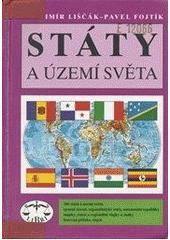 Státy a území světa - Vladimír Liščák, Pavel Vojtík