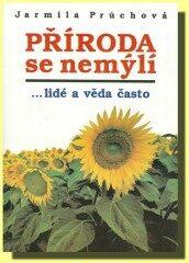 Příroda se nemýlí - Jarmila Průchová