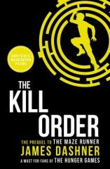 The Kill Order (The Maze Runner #4) - James Dashner