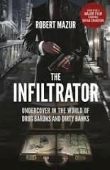 The Infiltrator - Robert Mazur