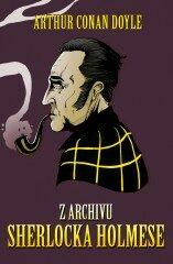 Z archívu Sherlocka Holmese - Arthur Conan Doyle,