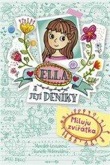 Ella a její deníky 3: Miluju zvířátka - Meredith Costainová, Danielle McDonaldová