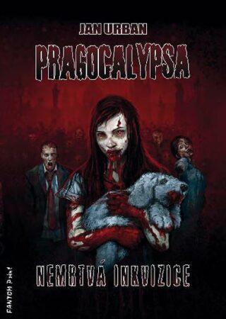 Pragocalypsa - Nemrtvá inkvizice - Jan Urban