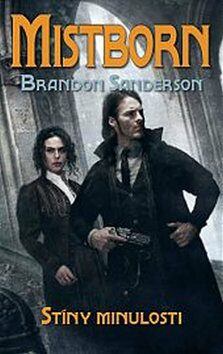Mistborn 5 - Stíny minulosti - Brandon Sanderson