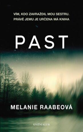 Past - Melanie Raabeová
