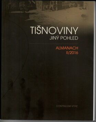 Tišnoviny - Jiný pohled: ALMANACH II/2016 -