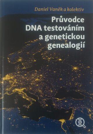 Průvodce DNA testováním a genetickou genealogií -