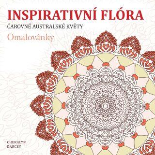 Inspirativní flóra - Cheralyn Darcey