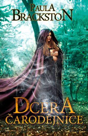 Dcera čarodějnice - Paula Brackston