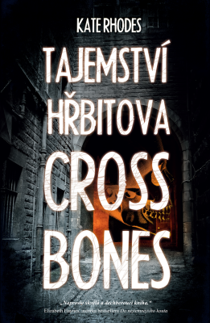 Tajemství hřbitova Crossbones - Kate Rhodes