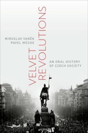 Velvet Revolutions - Miroslav Vaněk, Pavel Mücke
