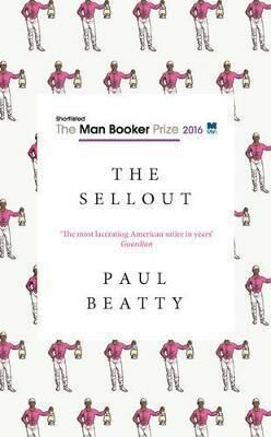 The Sellout - Paul Beatty