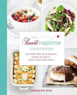 I heart Naptime Cookbook - Nye Jamielyn