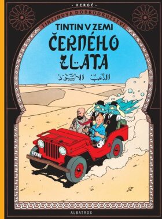 Tintinova dobrodružství Tintin v zemi černého zlata - Herge