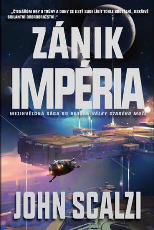 Zánik Impéria - John Scalzi