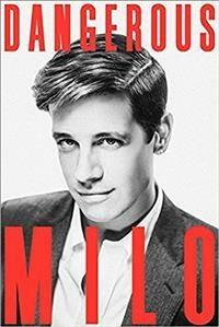 Dangerous - Yiannopolos Milo