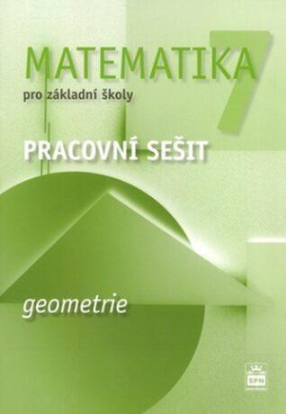 Matematika 7 pro základní školy - Geometrie - Pracovní sešit - Boušková Jitka