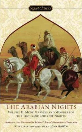 The Arabian Nights, Volume II : More Marvels and Wonders of the Thousand and One Nights - kolektiv autorů